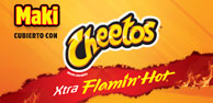 Maki Cheetos Xtra Flamin Hot