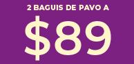 Promocion Baguis 2 por 89