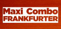 Maxi combo Frankfuter