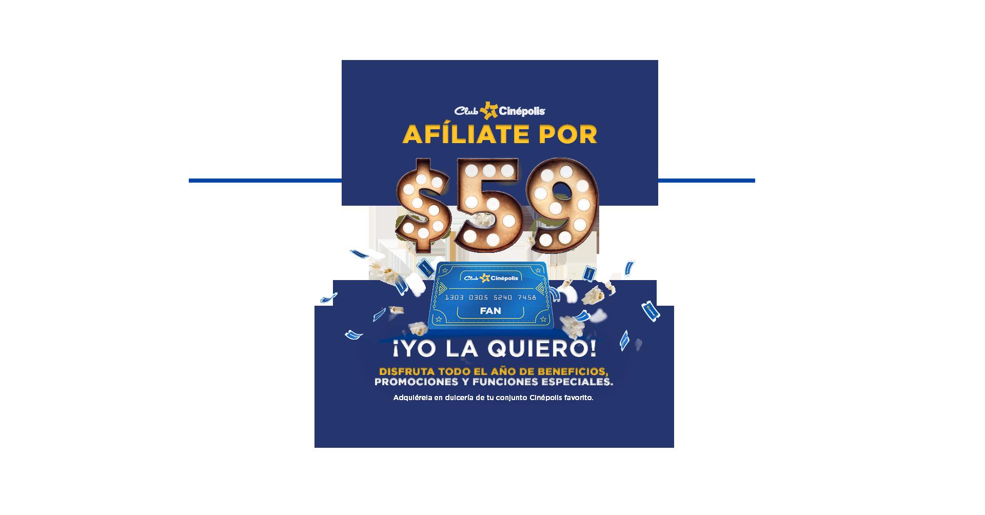 Afíliate por 59 pesos