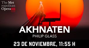 MET NY Akhnaten (Philip Glass)