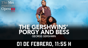 MET NY The Gershwins (Porgy and Bess)