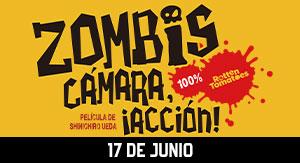 Zombis, Cámara, Acción