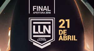 LOL Final Apertura 2018 LLN OV