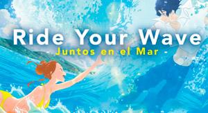 Ride your wave: Juntos en el mar