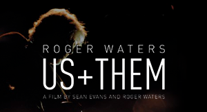 Title: Roger Waters  Us + Them