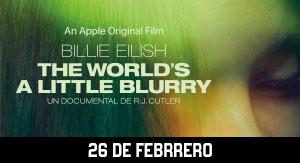 Billie Eilish: El Mundo es un poco borroso