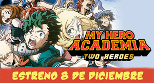 My Hero Academia: Two Heroes, La Pelicula