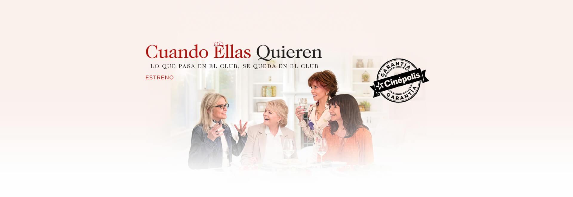 Banner Cuando Ellas Quieren | Garantía Cinépolis