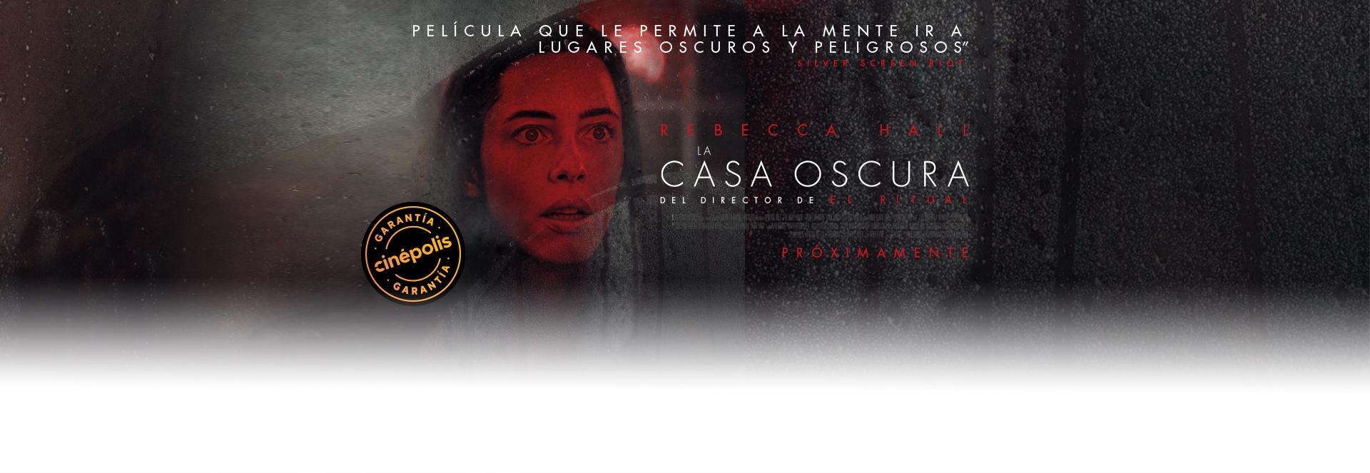 Banner La Casa Oscura | Garantía Cinépolis