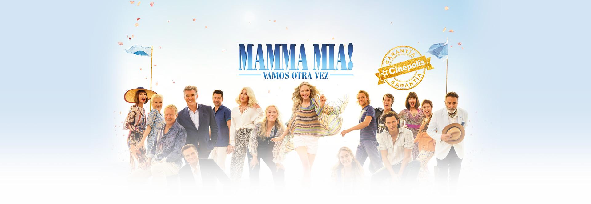 Banner Mamma mia! Vamos otra vez   Garantía Cinépolis