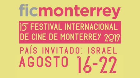 15 Festival Internacional de Cine de Monterrey