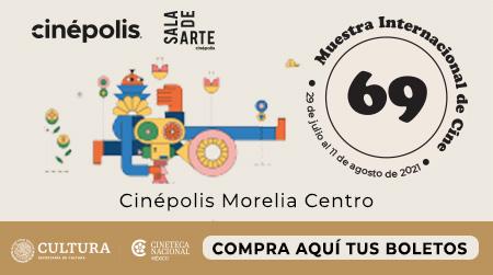69 Muestra de la Cineteca Morelia
